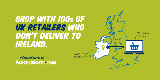 Use Parcel Motel to shop with 100s of Retailers who don't ship to Ireland